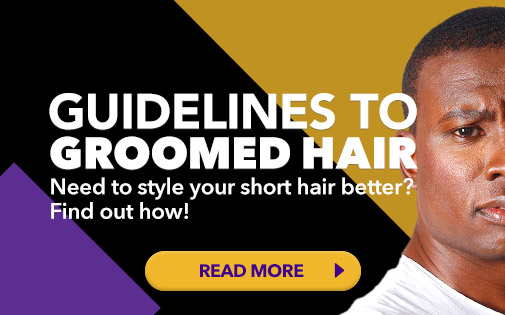 GUIDELINES TO GROOMED HAIR